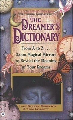 Dreamer's Dictionary by Stearn Robinson and Tom Corbett