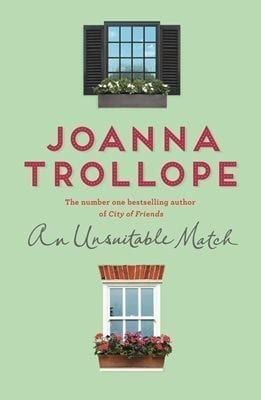an unsuitable match joanna trollope
