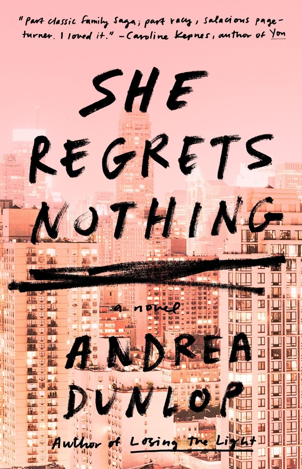 She Regrets Nothing by Andrea Dunlop