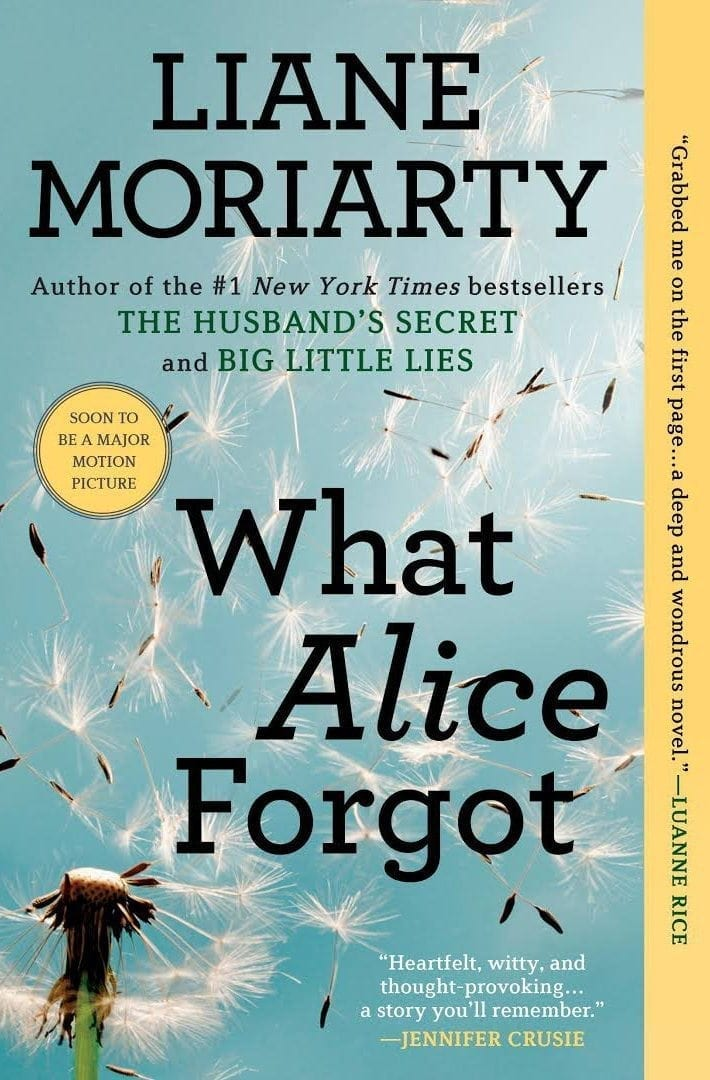What Alice Forgot by Liane Moriarity