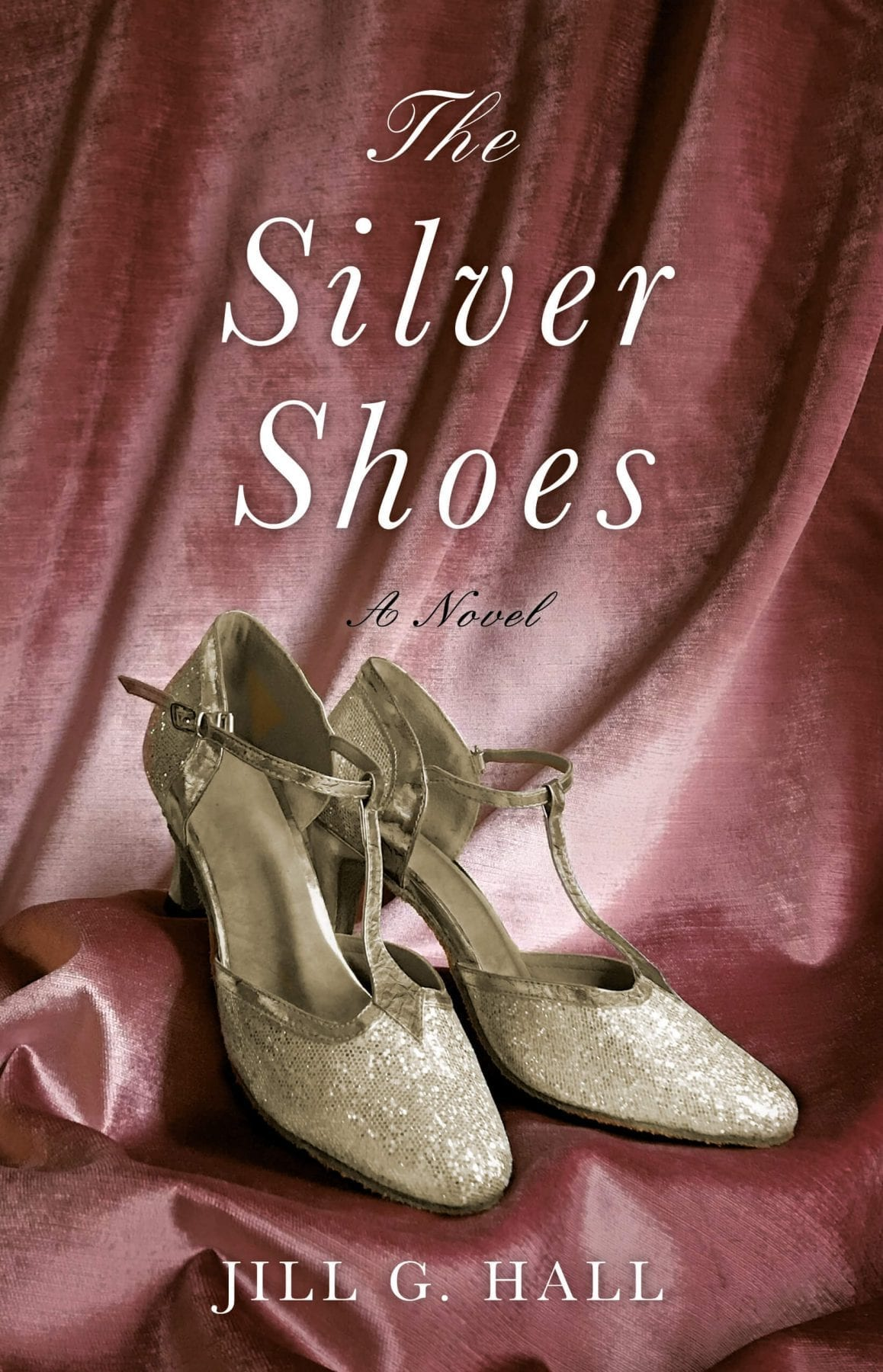 The Silver Shoes by Jill Hall