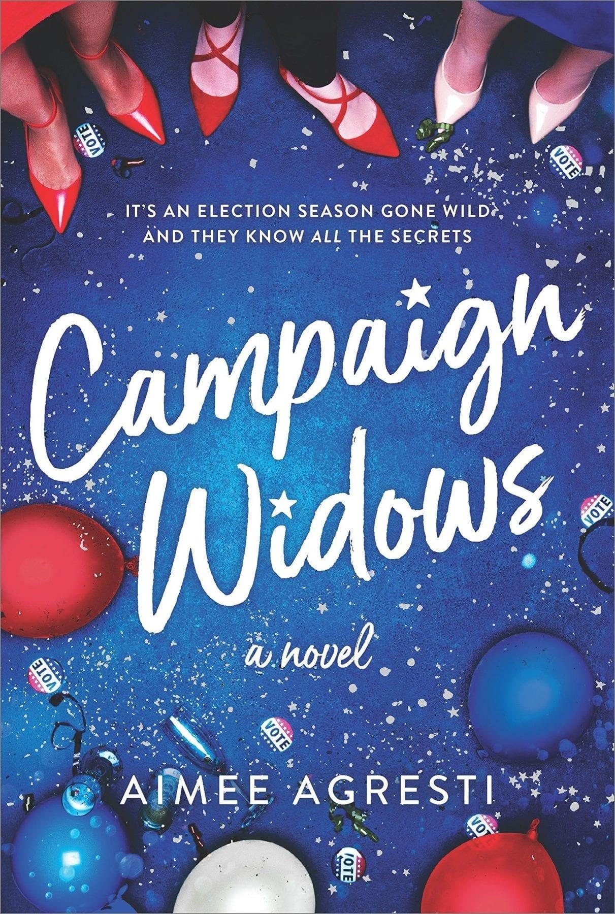 Campaign Widows by Aimee Agresti