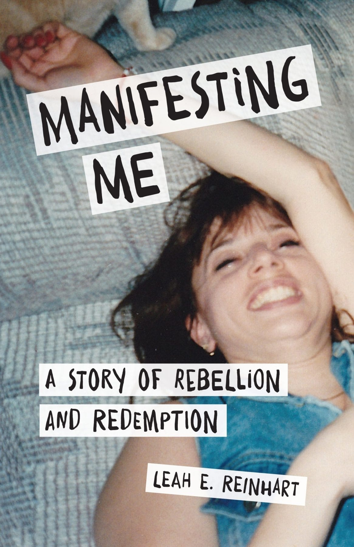 Manifesting Me by Leah E. Reinhart