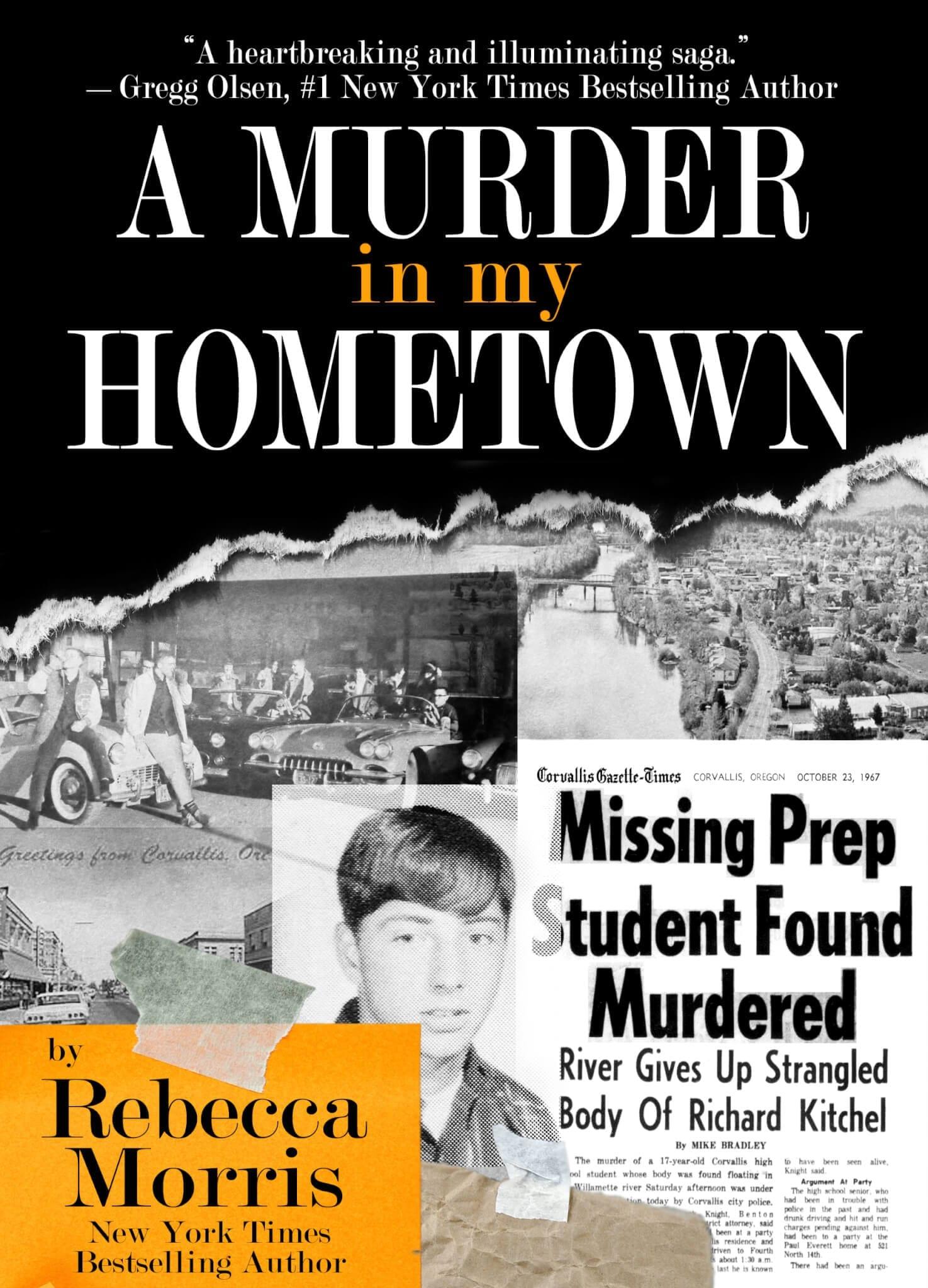 A Murder in My Hometown by Rebecca Morris