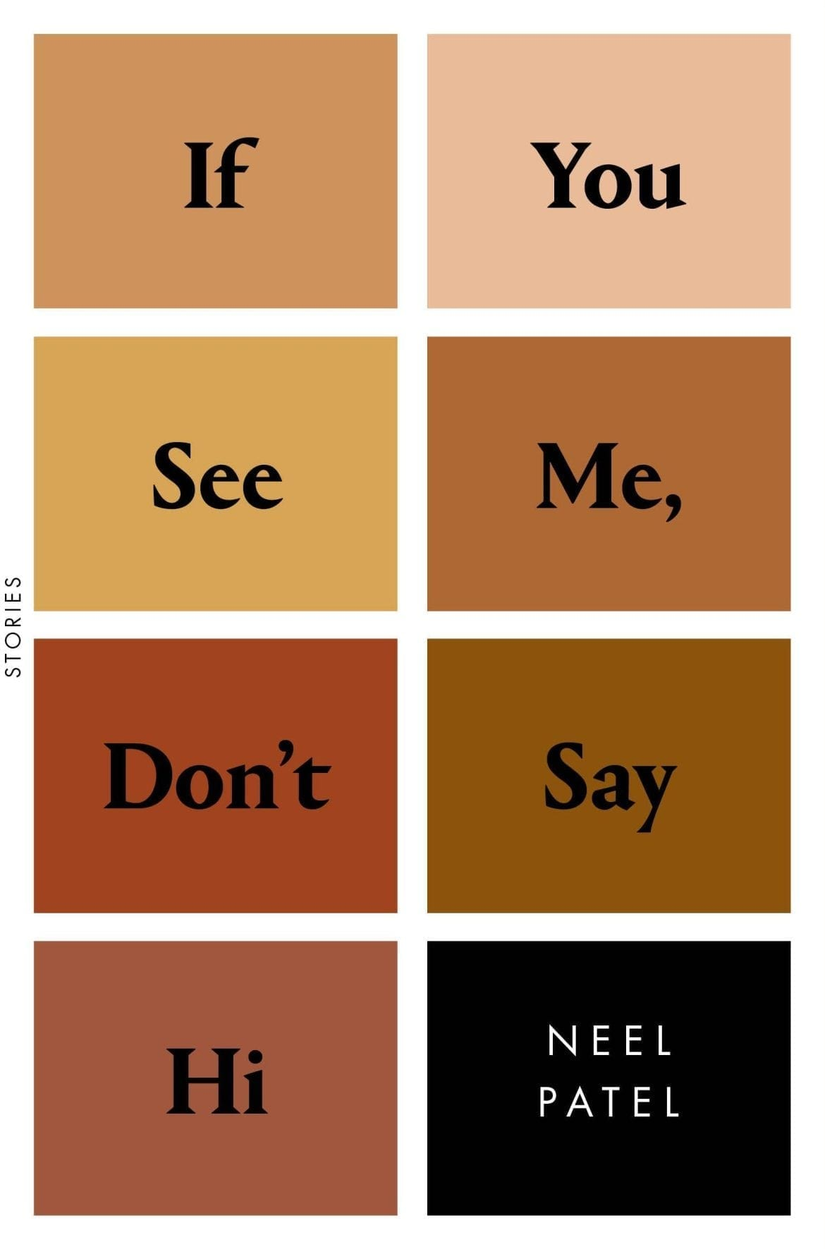 If You See Me, Don't Say Hi- Stories by Neel Patel