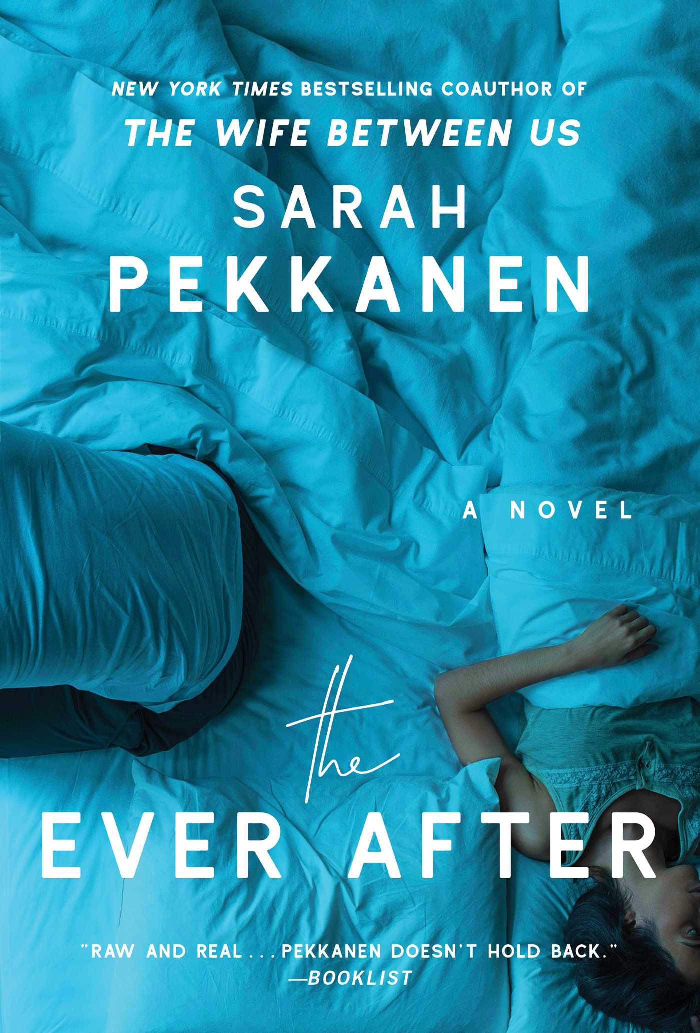 The Ever Afterby Sarah Pekkanen