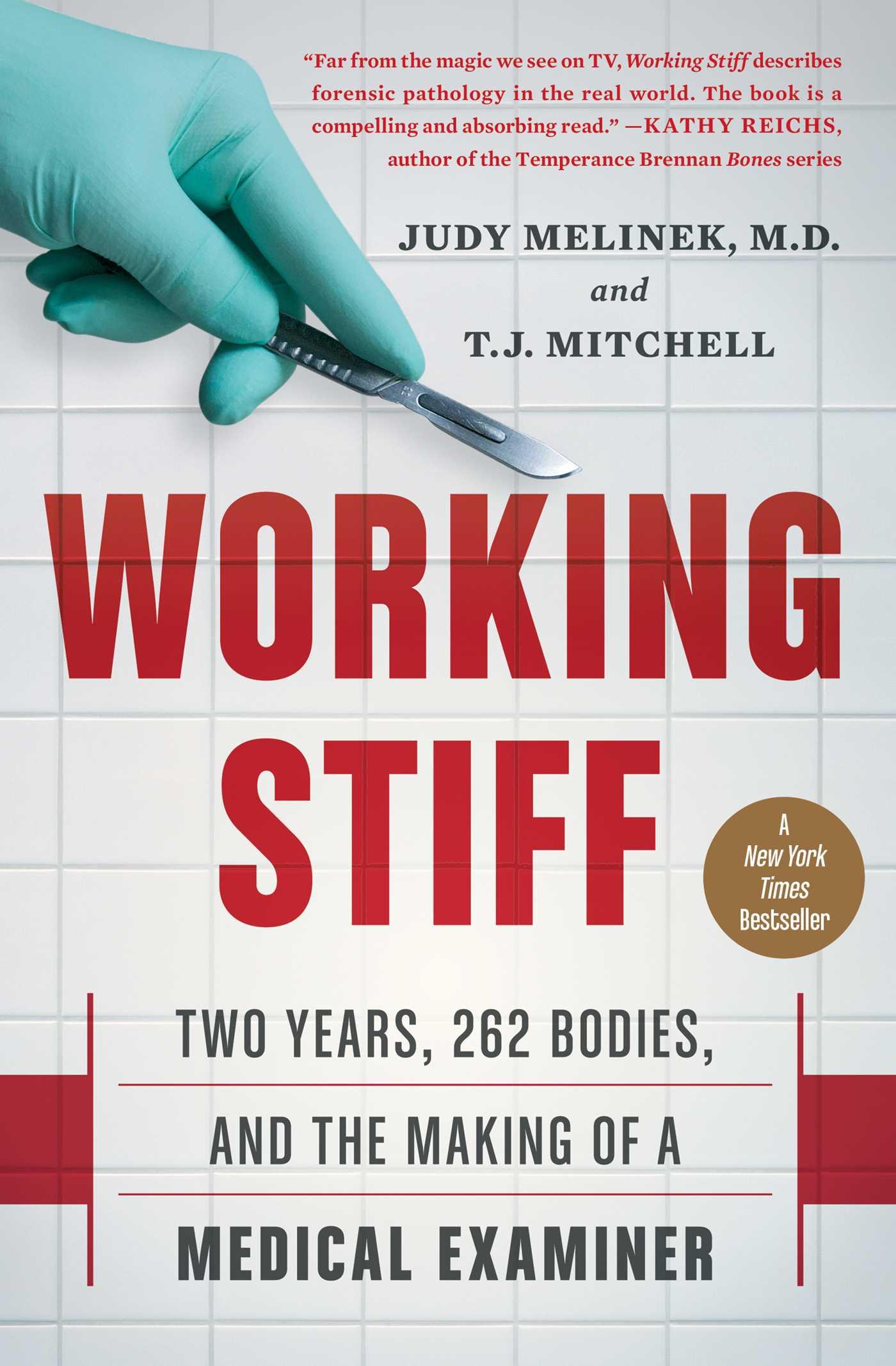 Working Stiff by Dr. Judy Melinek