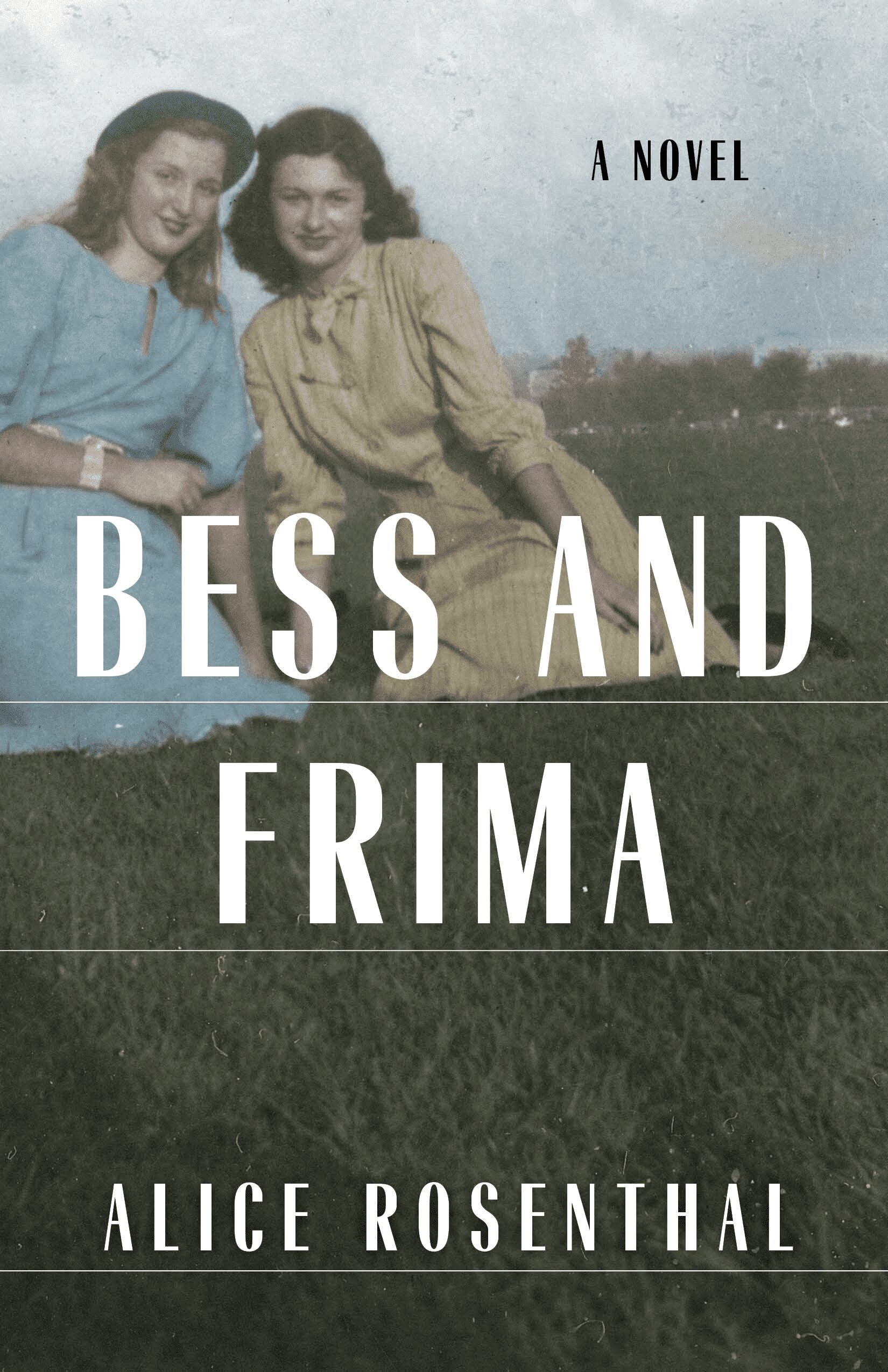 Bess and Frima by Alice Rosenthal