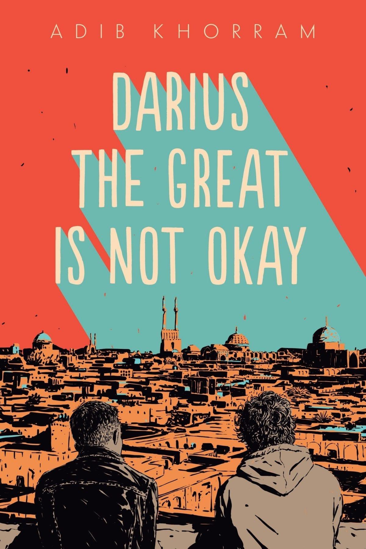 Darius the Great is Not Okay by Adib Khorram