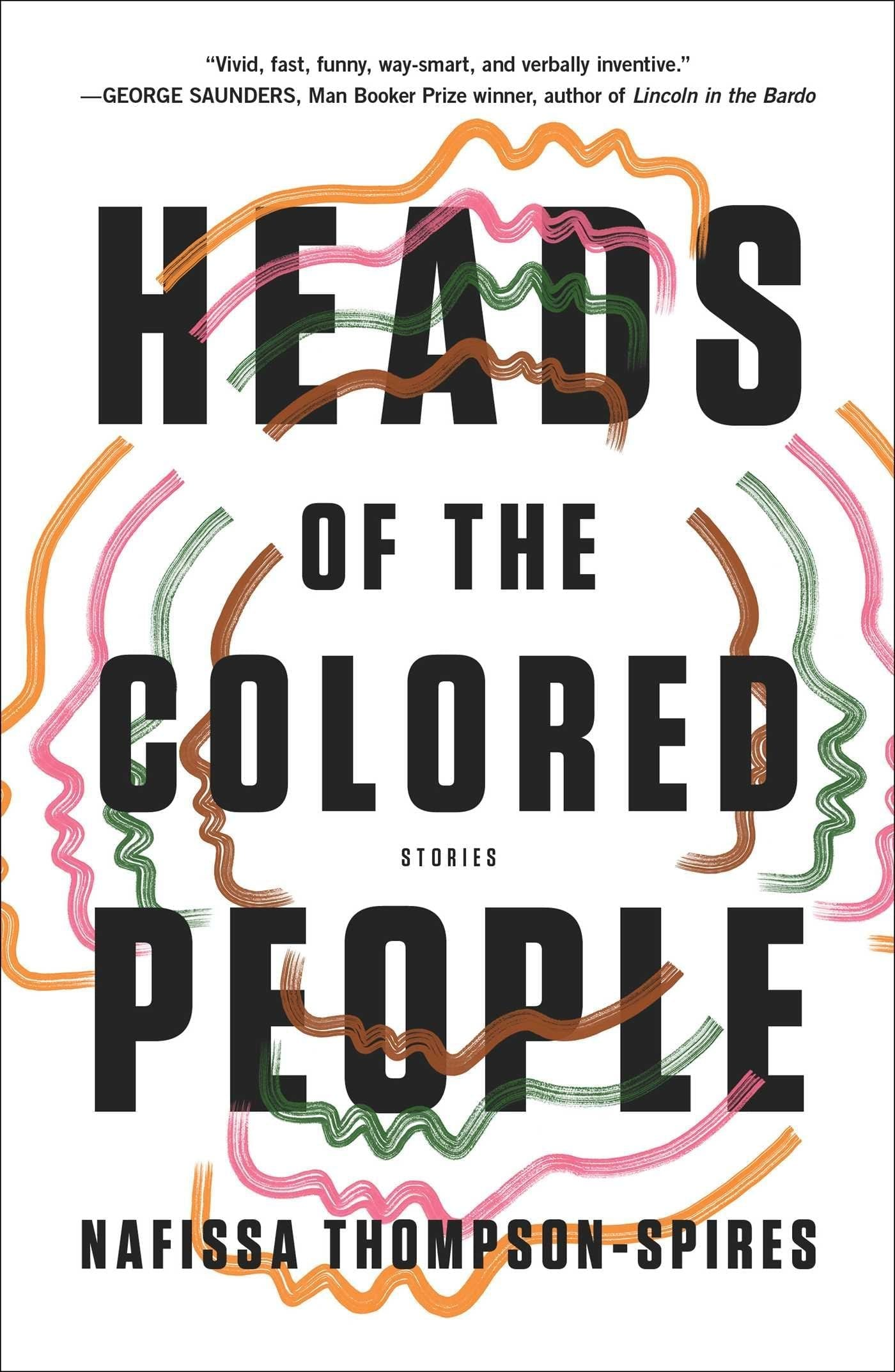 Heads of the Colored People by Nafissa Thompson-Spires