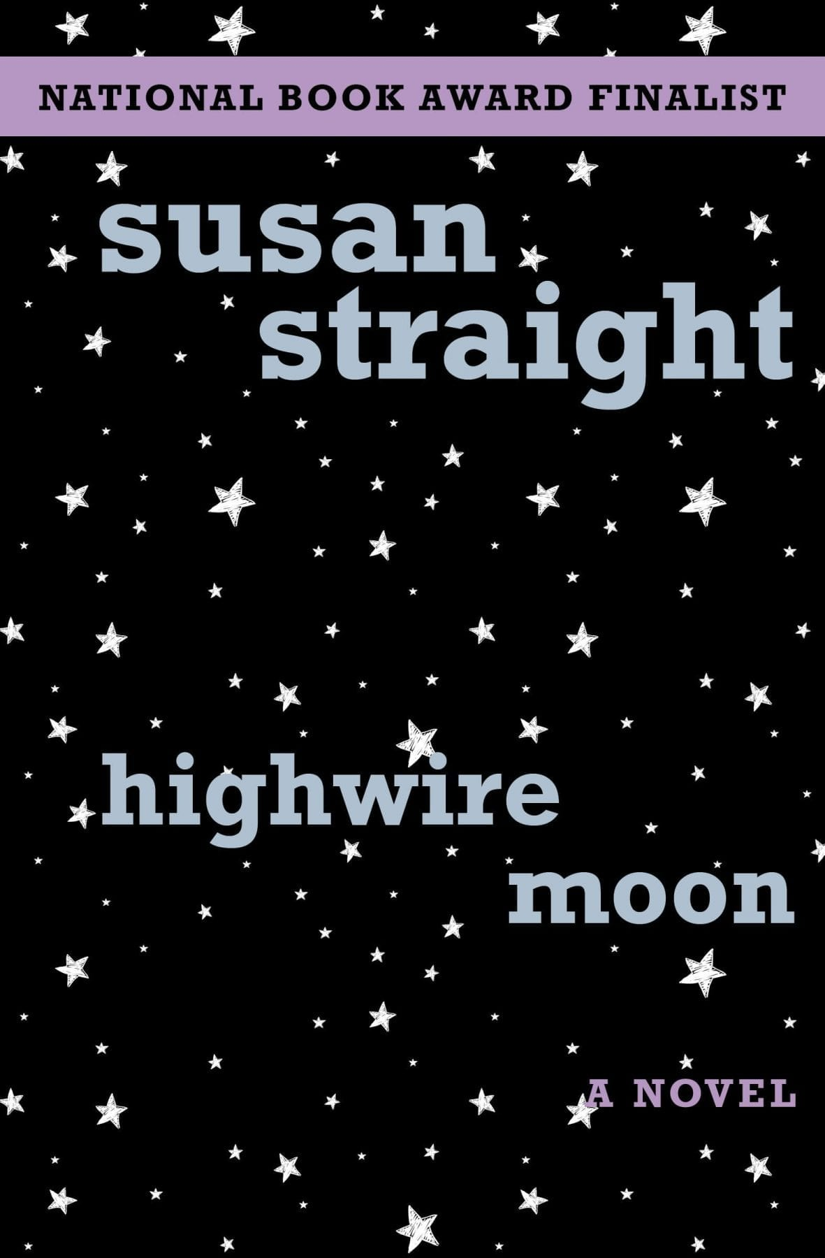 Highwire Moon by Susan Straight