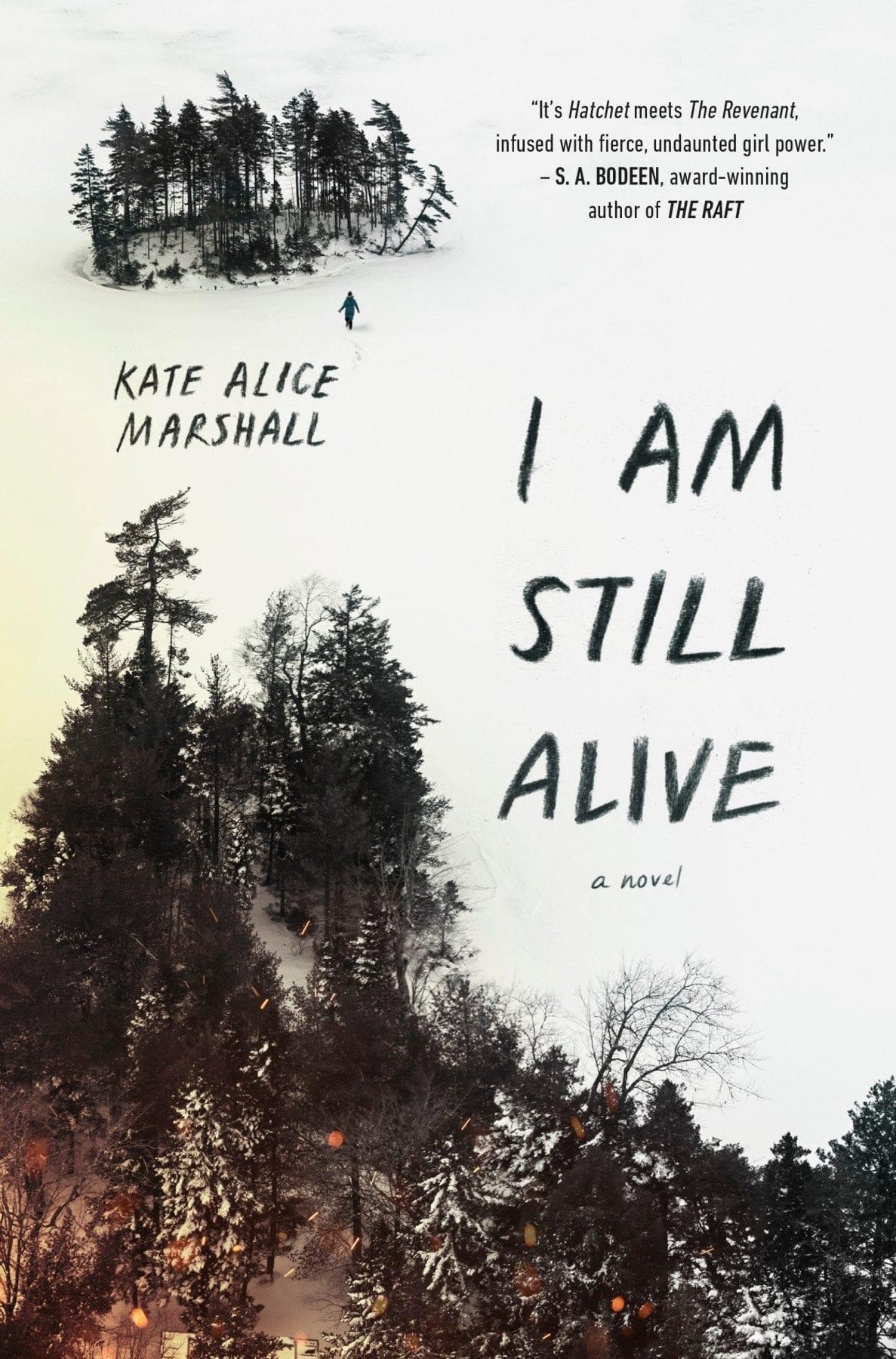 I am Still Alive by Kate Marshall