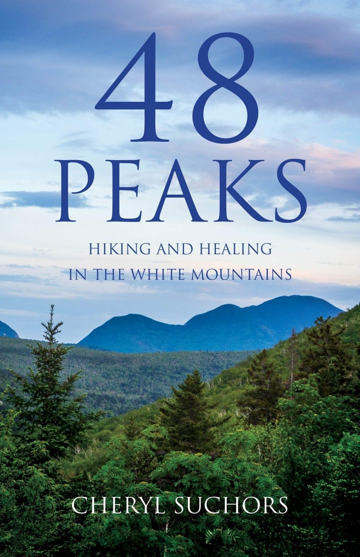 48 Peaks by Cheryl Suchors