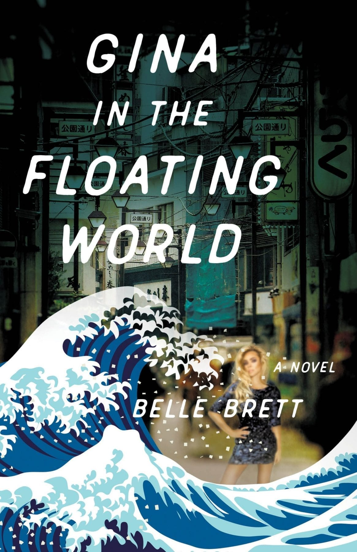 Gina in the Floating World by Belle Brett