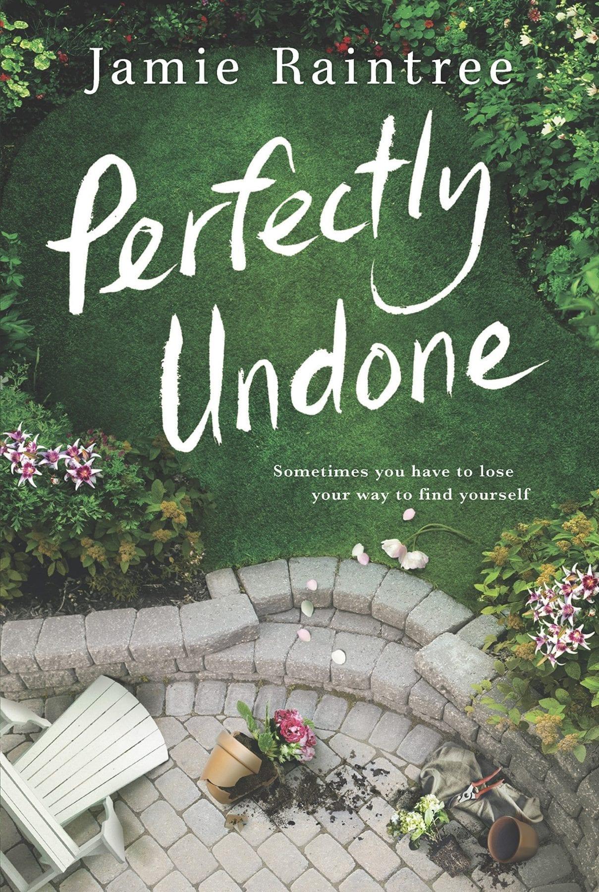 Perfectly Undone by Jamie Raintree
