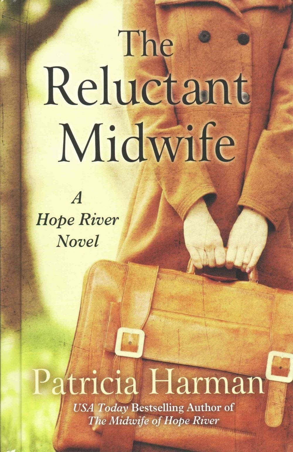 The Reluctant Midwife by Patricia Harman