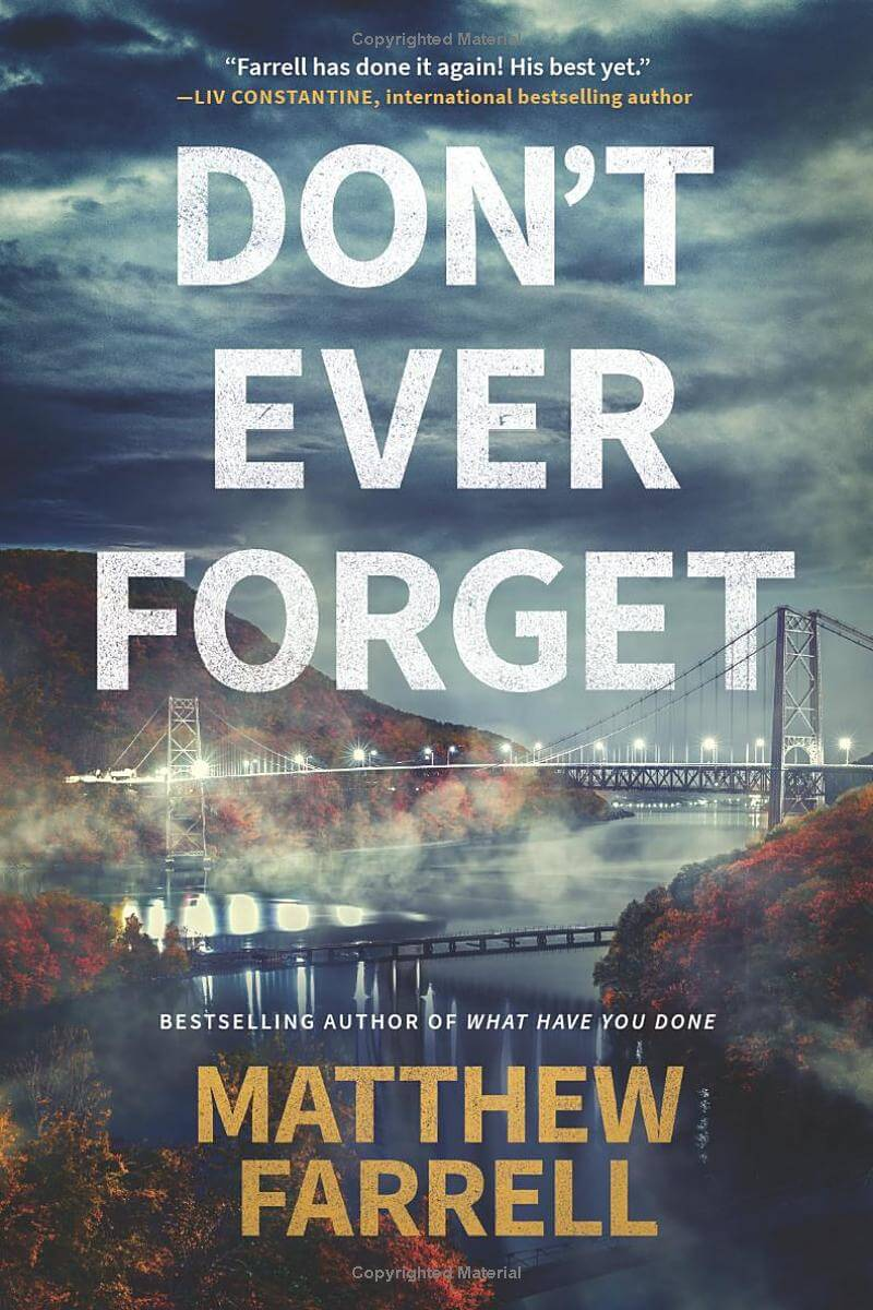 Most Anticipated Fall Thrillers - Don't Ever Forget by Matthew Farrell