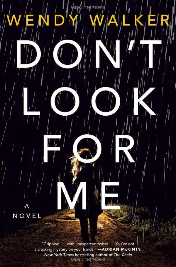 Most Anticipated Fall Thrillers - Don't Look for Me by Wendy Walker