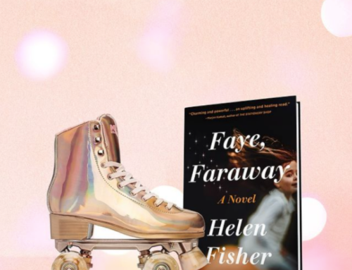 Guest Editor Helen Fisher on Faye, Faraway
