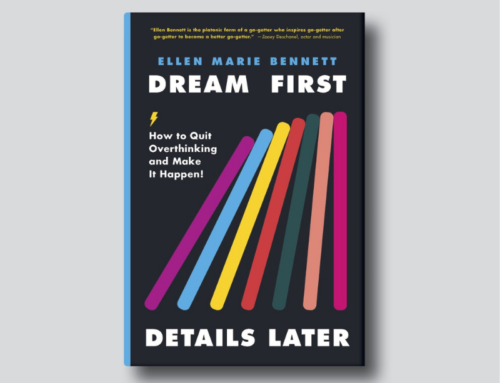 Ellen Bennett on Dream First, Details Later