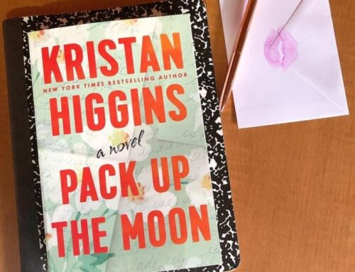 Kristan Higgins on Pack Up The Moon